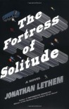 The Fortress of Solitude: A Novel - Jonathan Lethem