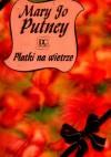 Płatki na wietrze - Mary Jo Putney