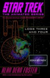 Star Trek: Logs Three and Four (Star Trek: Log, #3-4) - Alan Dean Foster
