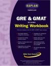 Kaplan GRE & GMAT Exams Writing Workbook (Kaplan Gre and Gmat Exams Writing Workbook) - Kaplan