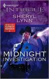 Midnight Investigation (Harlequin Intrigue #1139) - Sheryl Lynn