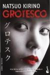 Grotesco - Natsuo Kirino