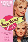 Sweet Valley High: Three Novels - Francine Pascal