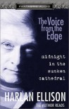 Midnight in the Sunken Cathedral (Voice from the Edge) - Harlan Ellison
