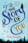 The Story of You - Katy Regan