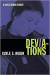 Deviations: A Gayle Rubin Reader - Gayle S. Rubin