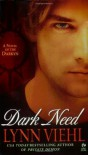 Dark Need: A Novel of the Darkyn - Lynn Viehl