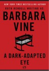 A Dark-Adapted Eye (Plume) - Barbara Vine, Ruth Rendell