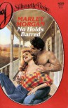No Holds Barred - Marley Morgan