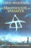De Heksenmeesters van Saramyr (Heksenmeesters van Saramyr, #1) - Chris Wooding, Sandra van de Ven