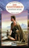 Das Schattenreich (Die träumende Welt #2) - Jonathan Wylie