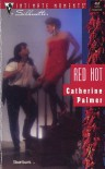Red Hot (Silhouette Intimate Moments, #461) - Catherine   Palmer