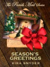 Season's Greetings, A Parish Mail Short - Kira Snyder