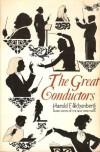 The Great Conductors - Harold C. Schonberg