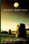 Ancient Irish Tales - T.P. Cross