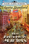 The Broadway Murders: A Dorothy Parker Mystery - Agata Stanford