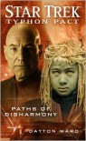 Paths of Disharmony  - Dayton Ward