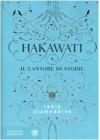 Hakawati. Il cantore di storie - Rabih Alameddine