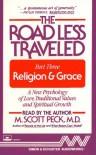 The ROAD LESS TRAVELED   PART III RELIGION & GRACE CASSETTE : Religion & Grace - M. Scott Peck, Simon & Schuster Audioworks