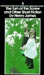 The Turn Of The Screw And Other Short Fiction - Henry James