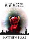 Awake - Matthew Blake