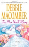The Man You'll Marry - Debbie Macomber