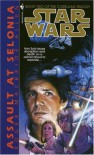 Assault at Selonia (Star Wars: The Corellian Trilogy, Book 2) - Roger Macbride Allen