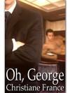 Oh George - Christiane France