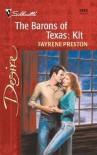 The Barons Of Texas: Kit (The Barons Of Texas) - Fayrene Preston