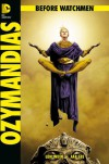 Before Watchmen - Ozymandias (2013, Panini) ***Die komplette Miniserie in einem Band*** - Verschiedene