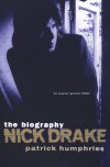 Nick Drake: the biography - Patrick Humphries