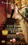The King's Convenient Bride (Royal Seductions, #1) - Michelle Celmer