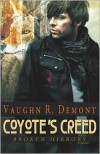 Coyote's Creed - Vaughn R. Demont
