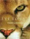 Eye to Eye -