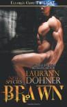 Brawn  - Laurann Dohner