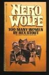 Too Many Women (Nero Wolfe #12) - Rex Stout