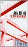 The Fountainhead - Leonard Peikoff, Ayn Rand