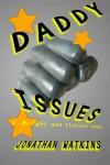 Daddy Issues - Jonathan  Watkins