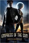 Empress of the Sun - Ian McDonald