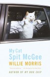 My Cat Spit McGee - Willie Morris