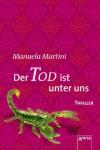 Der Tod ist unter uns - Manuela Martini