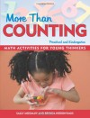 More Than Counting: Whole-Math Activities for Preschool and Kindergarten - Sally Moomaw, Brenda Hieronymus