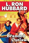 Branded Outlaw - L. Ron Hubbard