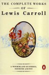 The Complete Works of Lewis Carroll - Lewis Carroll
