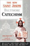 The New Saint Joseph Baltimore Catechism (No. 2) - Bennet Kelley
