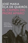 El crimen del Padre Amaro / The Crime of Father Amaro (Spanish Edition) - Jose Maria Eca De Queiros