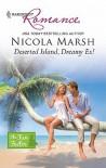 Deserted Island, Dreamy Ex! - Nicola Marsh