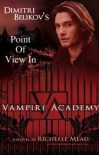 vampire academy Dimitri's POV (vampire academy #1.2) - Shelby Petrie