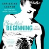 Beautiful Beginning - Christina Lauren, Grace Grant, Sebastian York