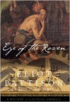 Eye of the Raven: A Mystery of Colonial America - Eliot Pattison